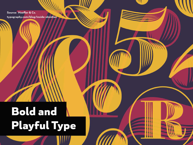 2016 Design Trends - Bold and Playful Type 1