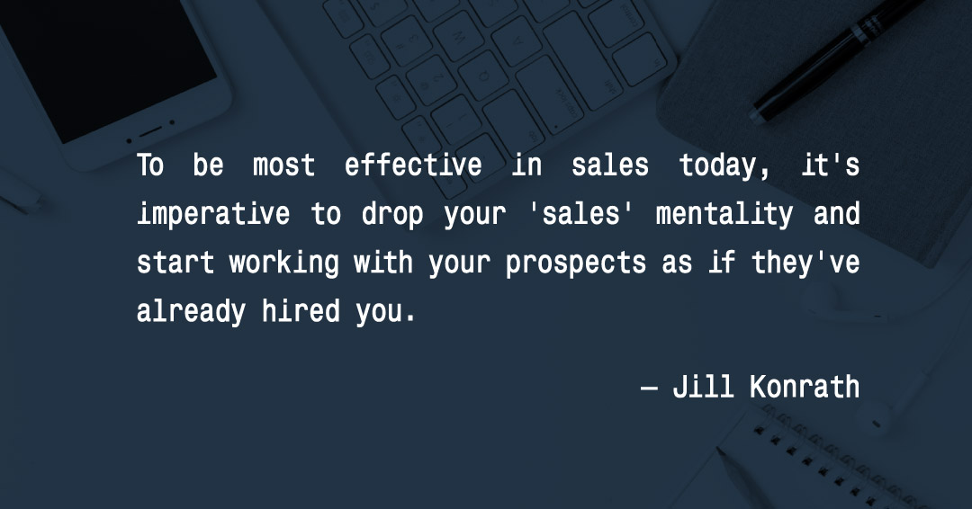 To be most effective in sales today, it