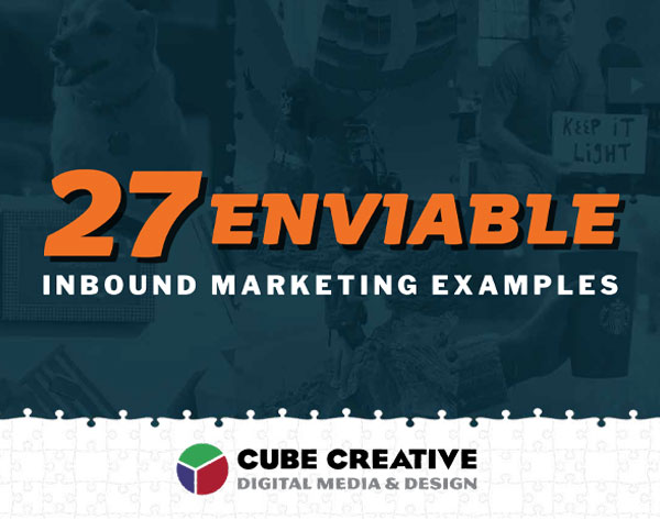 Free Resource: 27 Enviable Inbound Marketing Examples