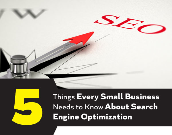 5 Things Small Businesses Should Know About SEO: A Free Resource