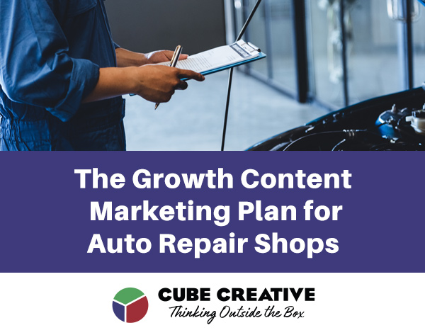 Download This Free Resource: Growth Content Marketing Plan for Auto Repair Shops