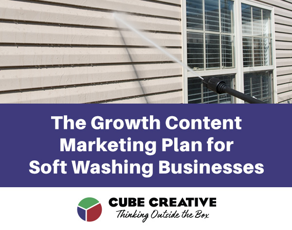 Growth Content Marketing Plan for Soft Washing Businesses: A Free Resource