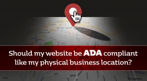Should my website be ADA compliant like my physical business location?