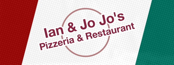 Ian and JoJo's Pizzeria and Restaurant