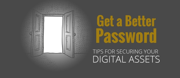 Tips for Better Passwords