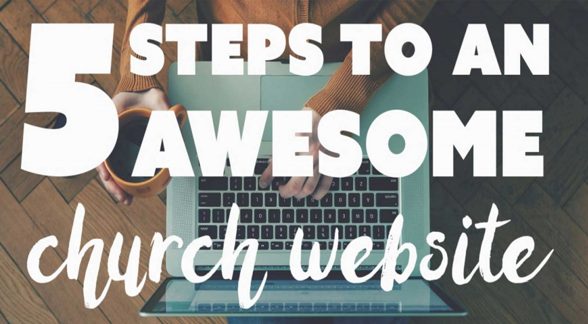 5 steps to an awesome church website
