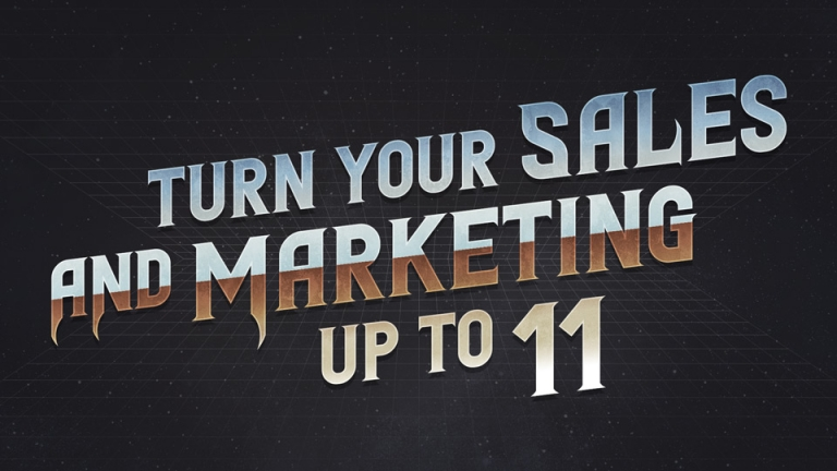 Turn Your Sales and Marketing Up To 11